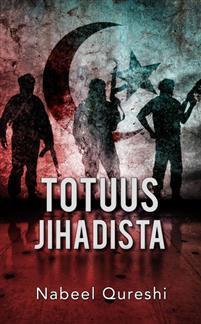 Totuus jihadista - Nabeel Quereshi