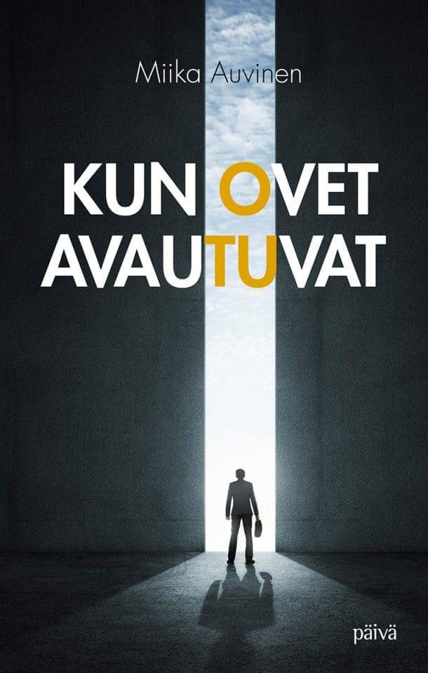 Miika Auvinen - Kun ovet Avautuvat kirjan kansi